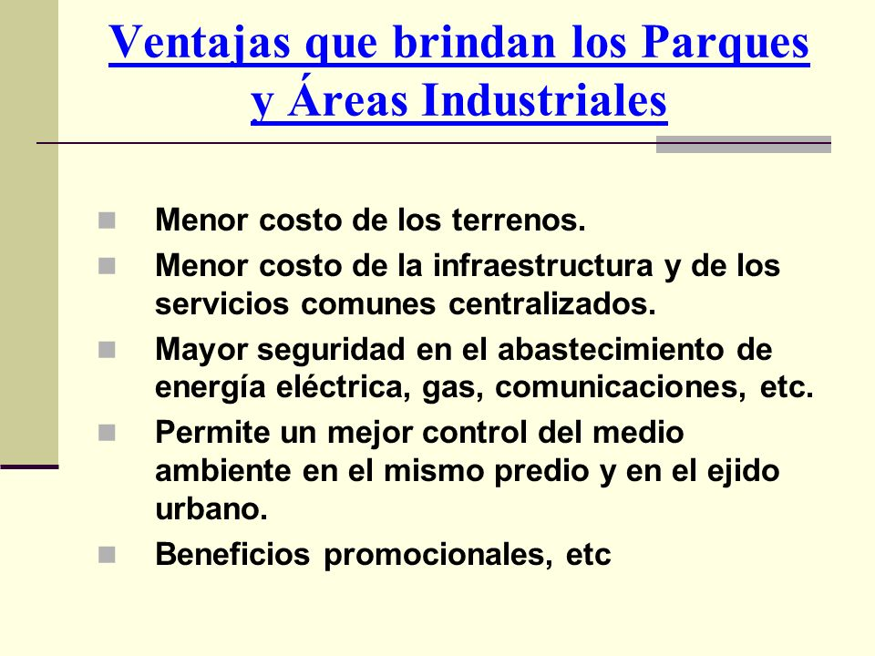 Ventajas que brindan los Parques y Áreas Industriales