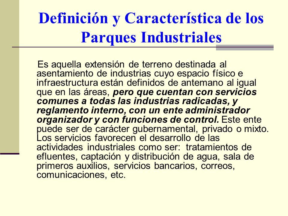 Definición y Característica de los Parques Industriales
