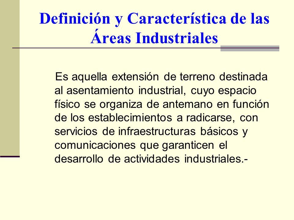 Definición y Característica de las Áreas Industriales