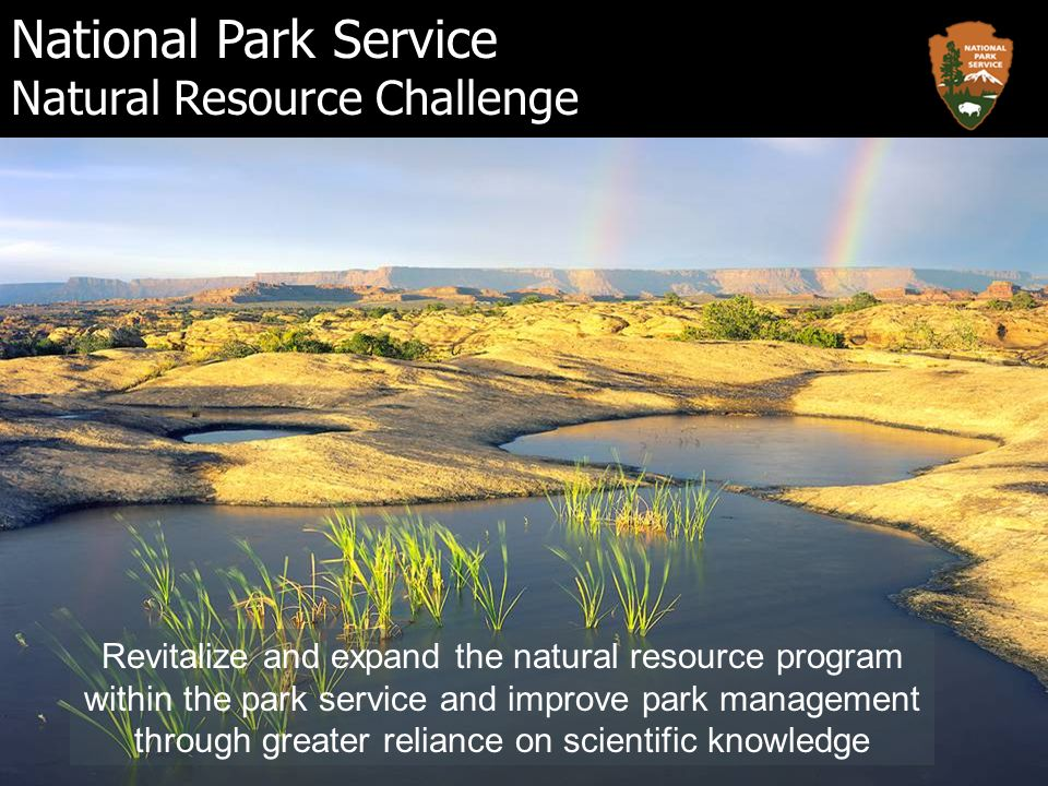 National Park Service Natural Resource Challenge