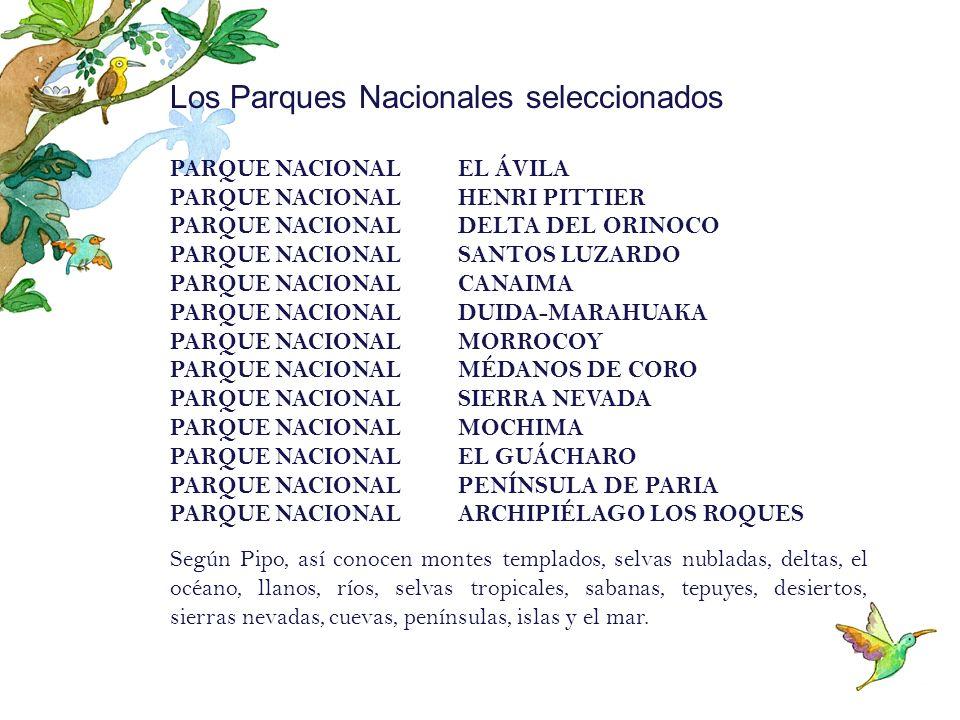 Los Parques Nacionales seleccionados