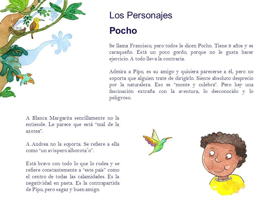 Los Personajes Pocho Pipo:Mote: (Sobrenombre)
