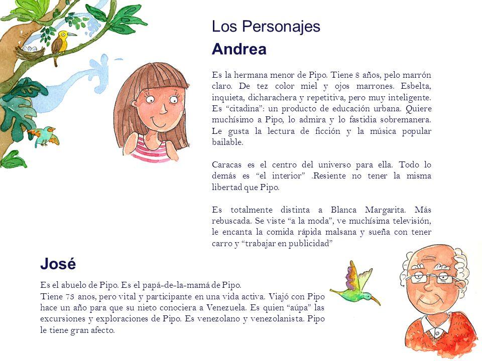 Los Personajes Andrea José
