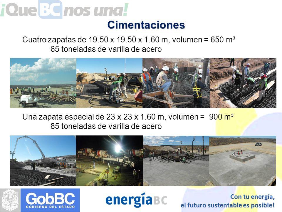 CimentacionesCuatro zapatas de 19.50 x 19.50 x 1.60 m, volumen = 650 m³. 65 toneladas de varilla de acero.