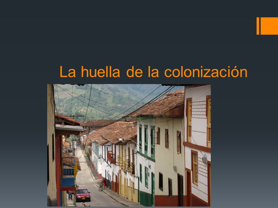 La huella de la colonización