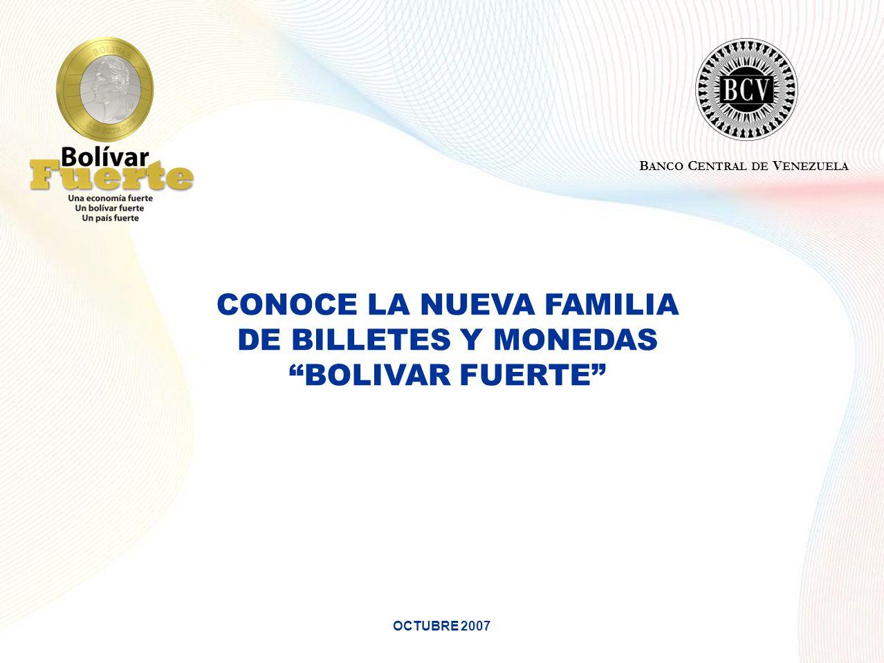 CONOCE LA NUEVA FAMILIA DE BILLETES Y MONEDAS