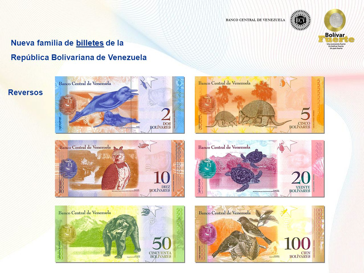 Nueva familia de billetes de la República Bolivariana de Venezuela