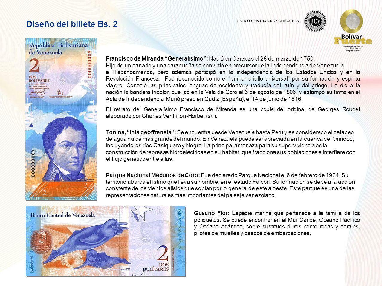 Diseño del billete Bs. 2 BANCO CENTRAL DE VENEZUELA. Francisco de Miranda Generalísimo : Nació en Caracas el 28 de marzo de 1750.