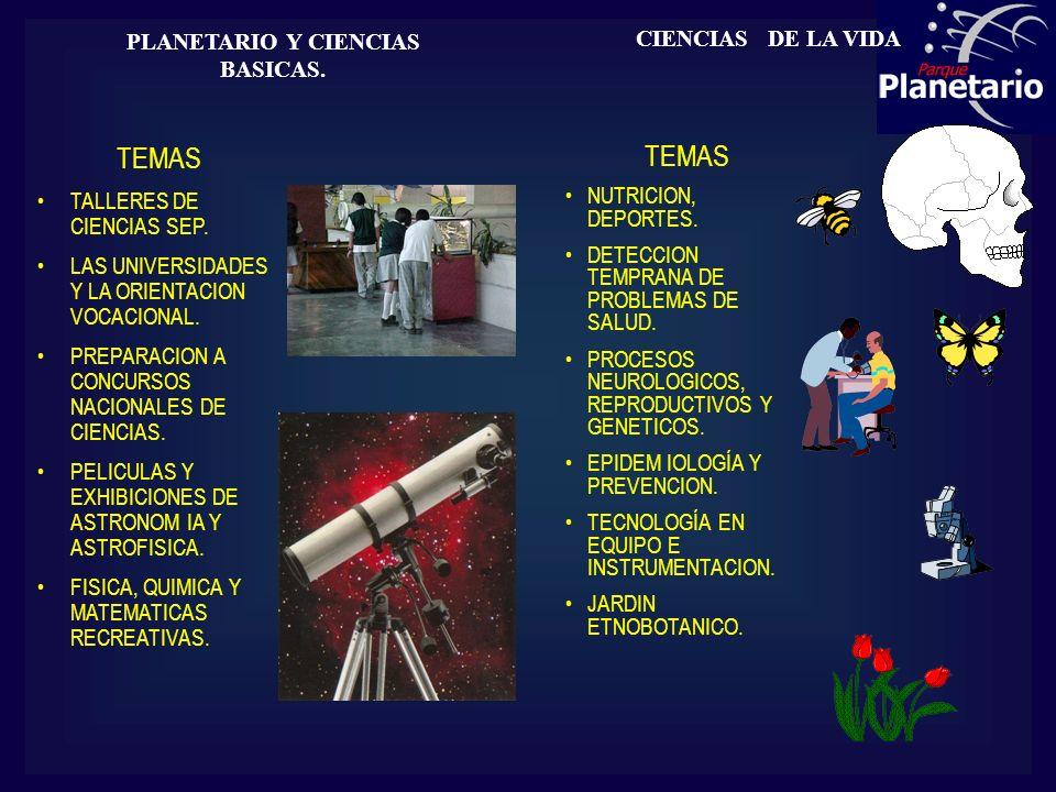PLANETARIO Y CIENCIAS BASICAS.