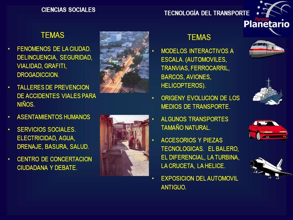 TEMAS TEMAS CIENCIAS SOCIALES TECNOLOGÍA DEL TRANSPORTE