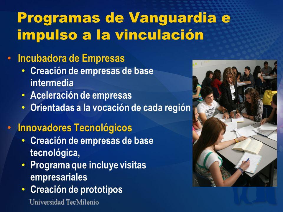 Programas de Vanguardia e impulso a la vinculación