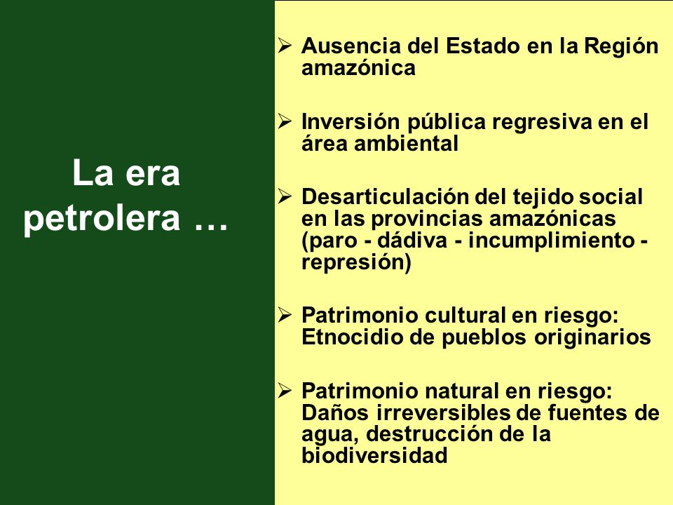 La era petrolera … Ausencia del Estado en la Región amazónica