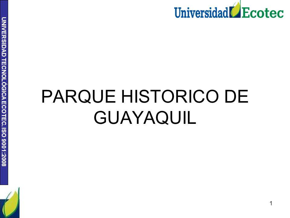 PARQUE HISTORICO DE GUAYAQUIL