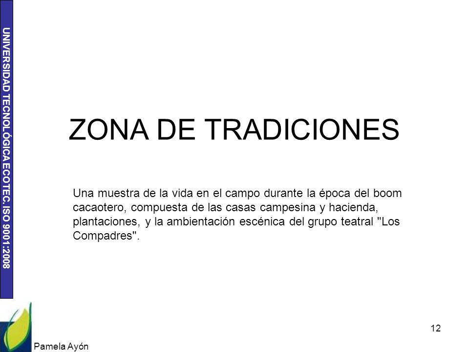 ZONA DE TRADICIONES