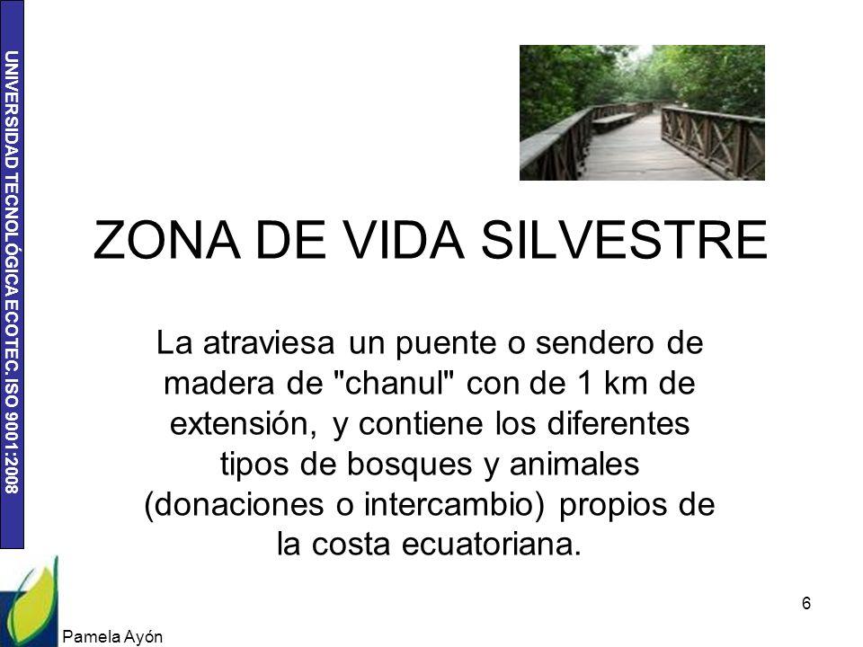 ZONA DE VIDA SILVESTRE