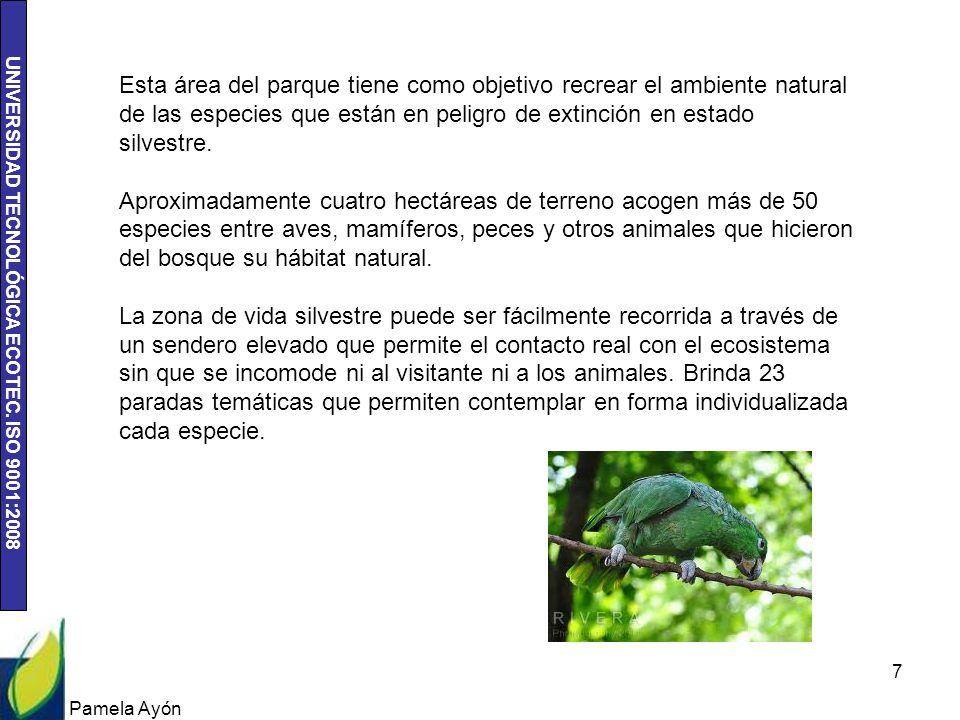 Esta área del parque tiene como objetivo recrear el ambiente natural de las especies que están en peligro de extinción en estado silvestre.