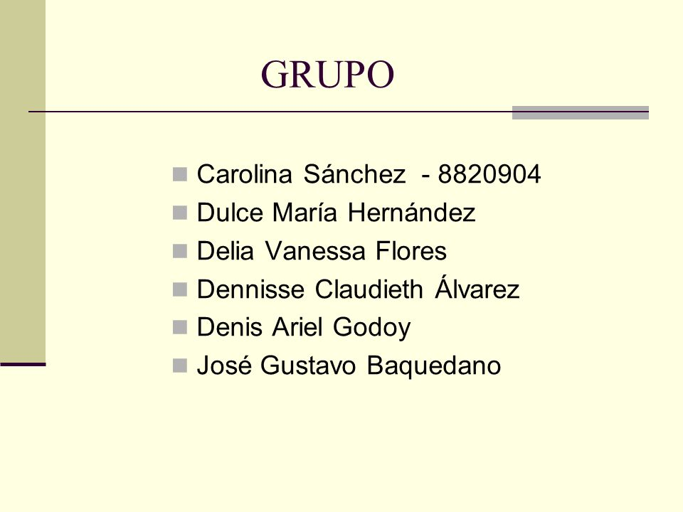 GRUPO Carolina Sánchez - 8820904 Dulce María Hernández