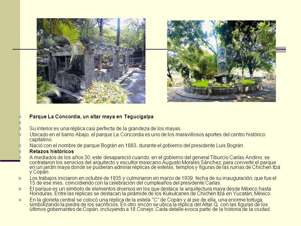 Parque La Concordia, un altar maya en Tegucigalpa