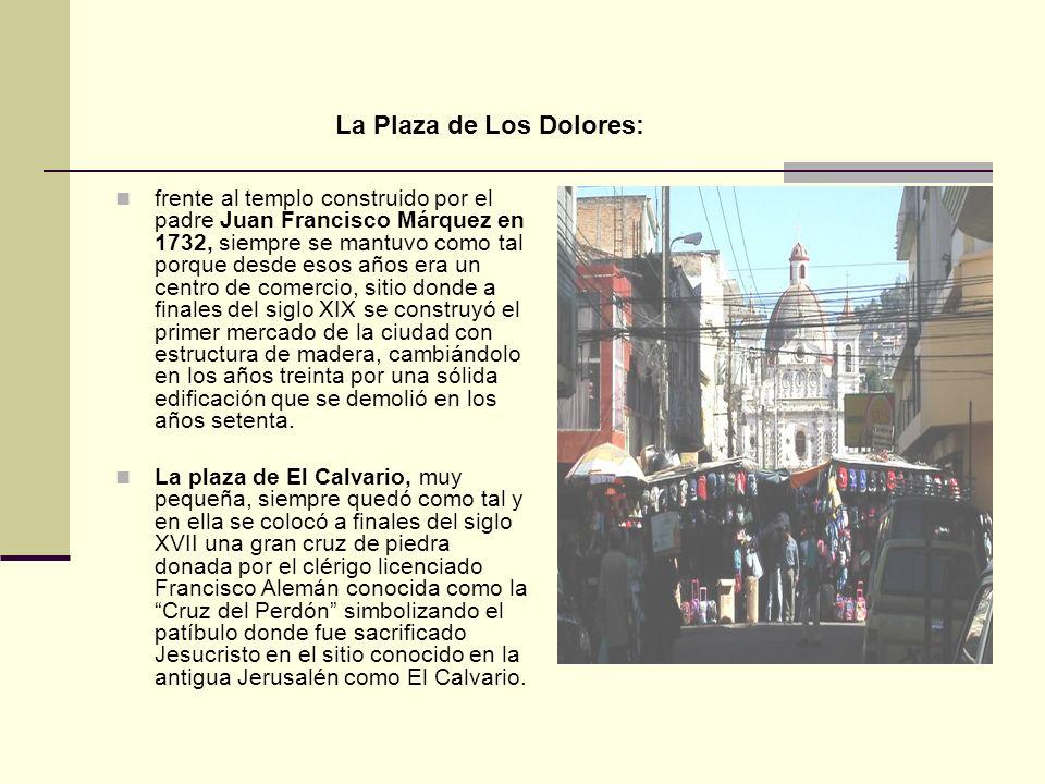 La Plaza de Los Dolores: