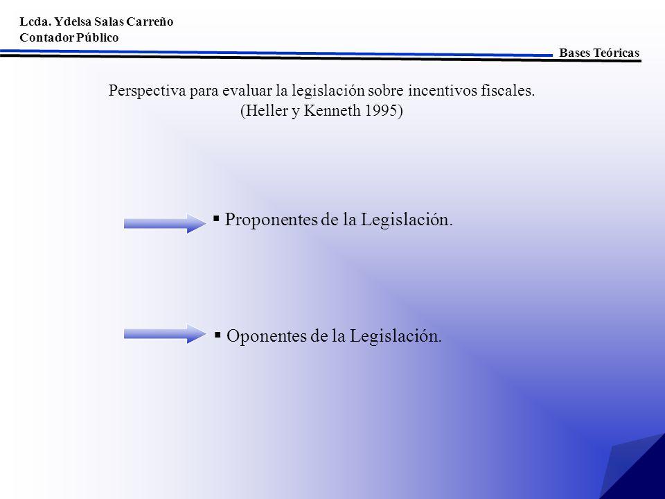 Proponentes de la Legislación.