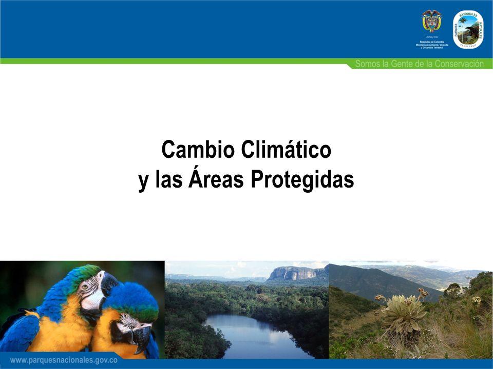 Cambio Climático y las Áreas Protegidas