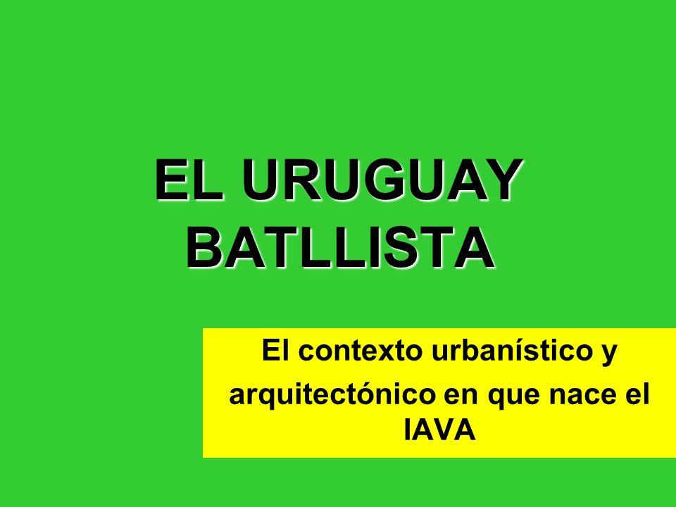 El contexto urbanístico y arquitectónico en que nace el IAVA