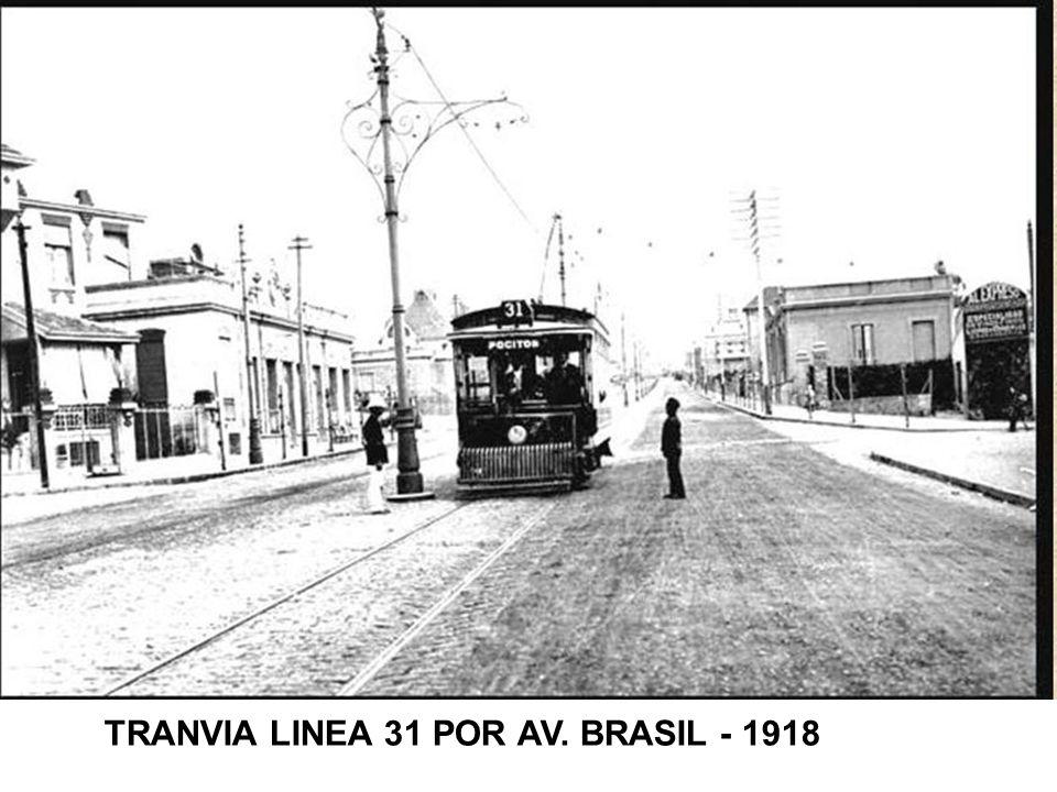 TRANVIA LINEA 31 POR AV. BRASIL - 1918