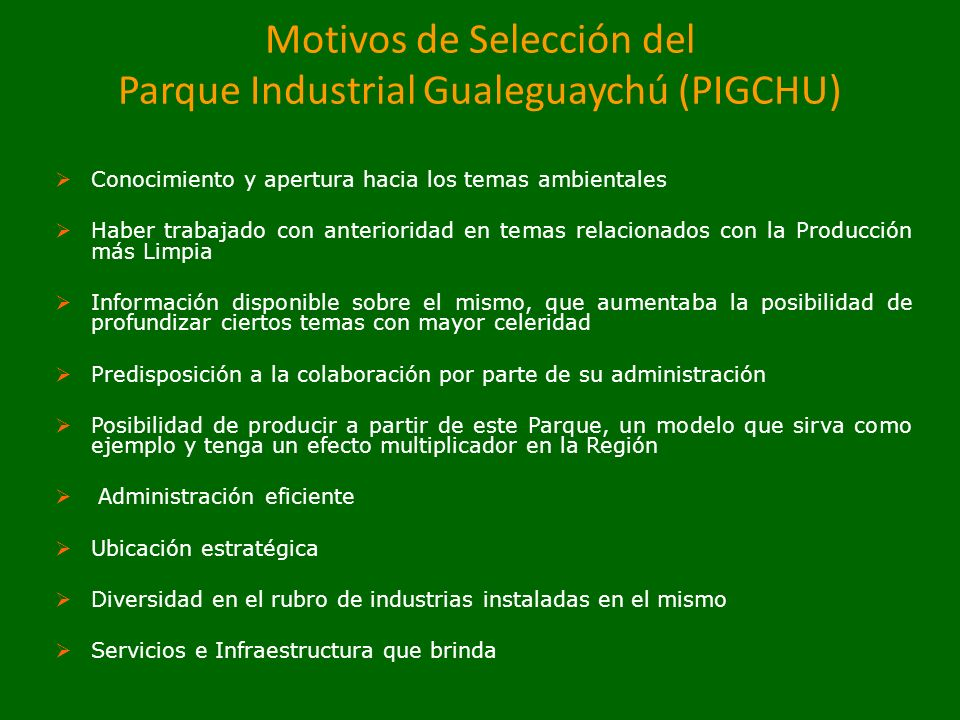 Motivos de Selección del Parque Industrial Gualeguaychú (PIGCHU)