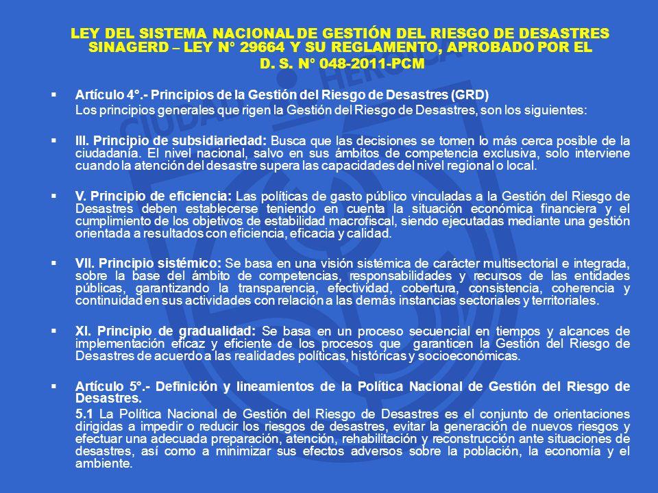 LEY DEL SISTEMA NACIONAL DE GESTIÓN DEL RIESGO DE DESASTRES SINAGERD – LEY N° 29664 Y SU REGLAMENTO, APROBADO POR EL