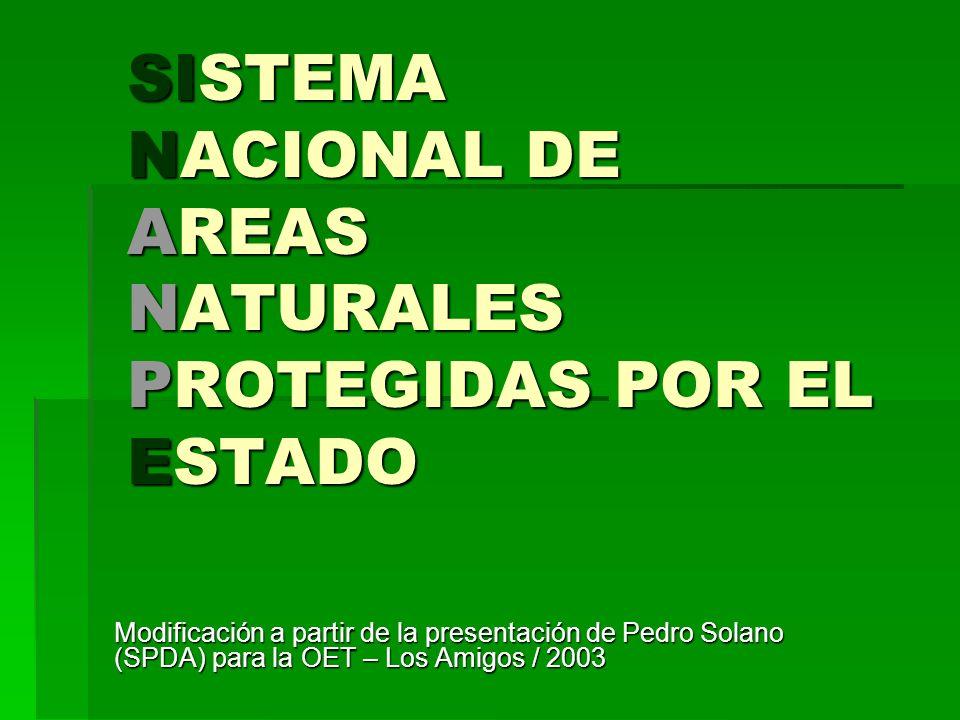 SISTEMA NACIONAL DE AREAS NATURALES PROTEGIDAS POR EL ESTADO