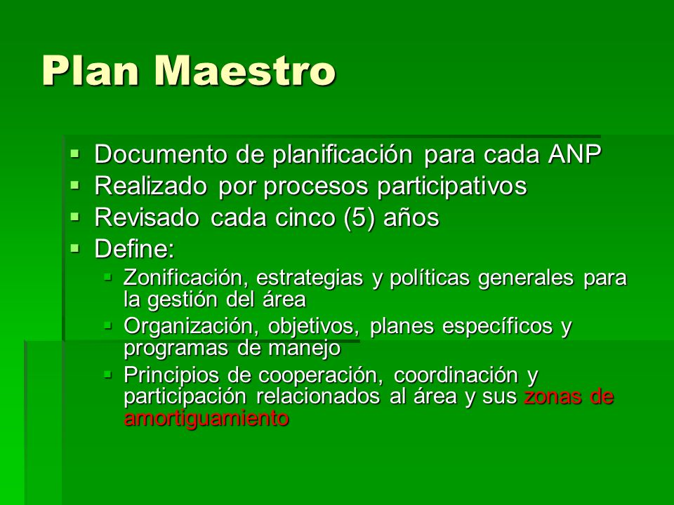 Plan Maestro Documento de planificación para cada ANP