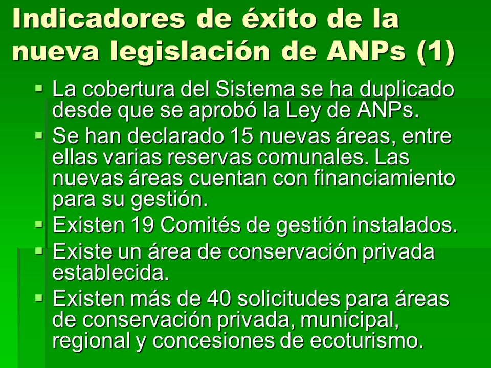 Indicadores de éxito de la nueva legislación de ANPs (1)