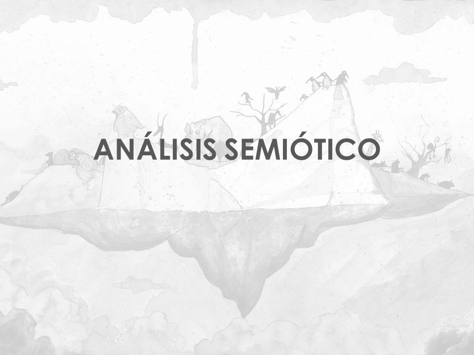ANÁLISIS SEMIÓTICO