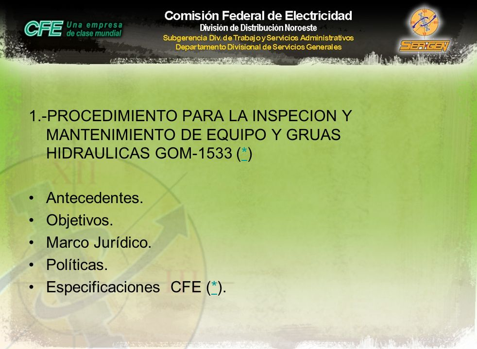 1.-PROCEDIMIENTO PARA LA INSPECION Y MANTENIMIENTO DE EQUIPO Y GRUAS HIDRAULICAS GOM-1533 (*)