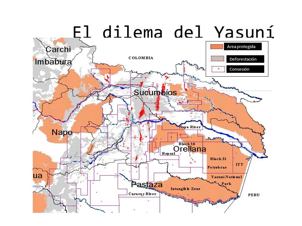 El dilema del Yasuní Area protegida Deforestación Consesión