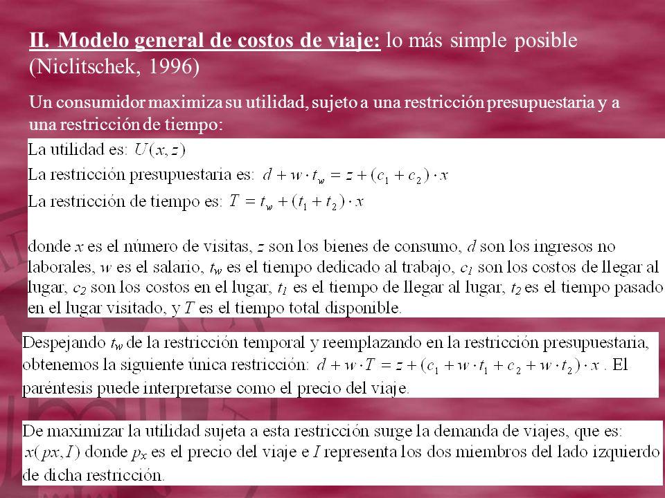 II. Modelo general de costos de viaje: lo más simple posible (Niclitschek, 1996)