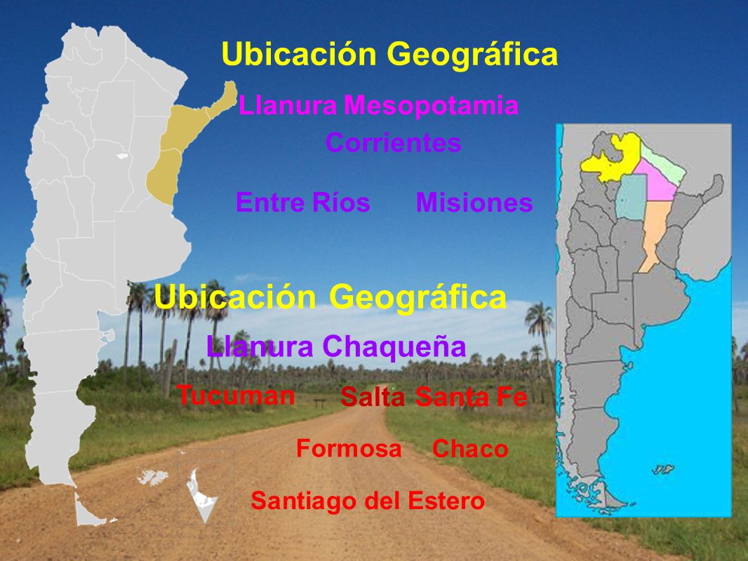 Ubicación Geográfica Ubicación Geográfica Llanura Chaqueña