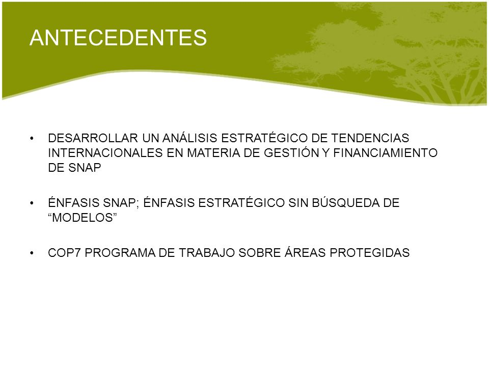 ANTECEDENTES DESARROLLAR UN ANÁLISIS ESTRATÉGICO DE TENDENCIAS INTERNACIONALES EN MATERIA DE GESTIÓN Y FINANCIAMIENTO DE SNAP.