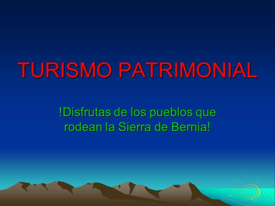 !Disfrutas de los pueblos que rodean la Sierra de Bernia!