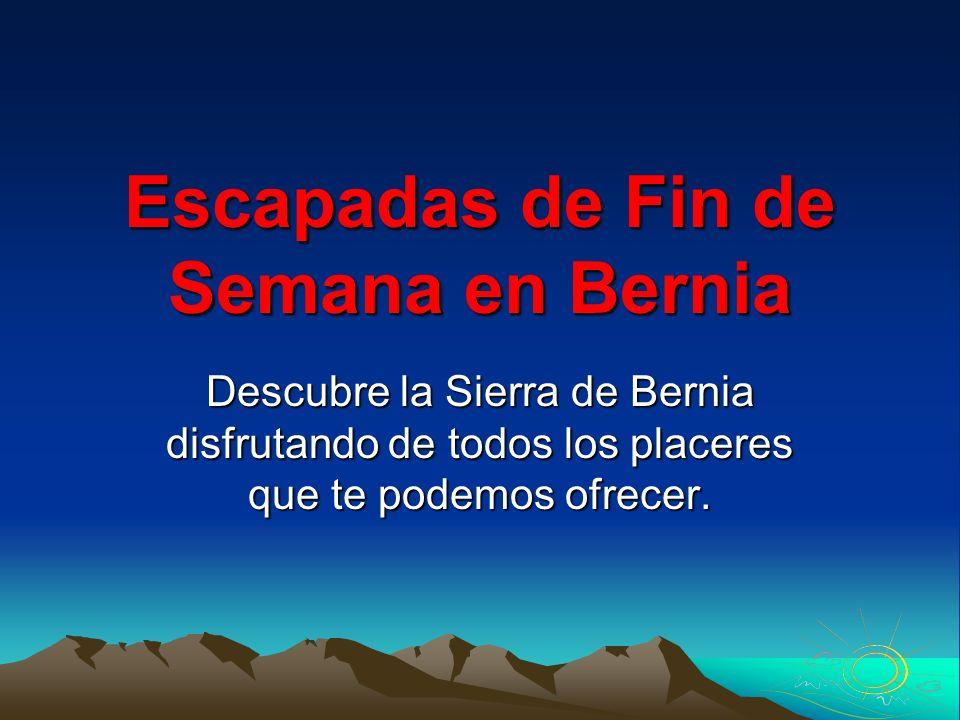 Escapadas de Fin de Semana en Bernia