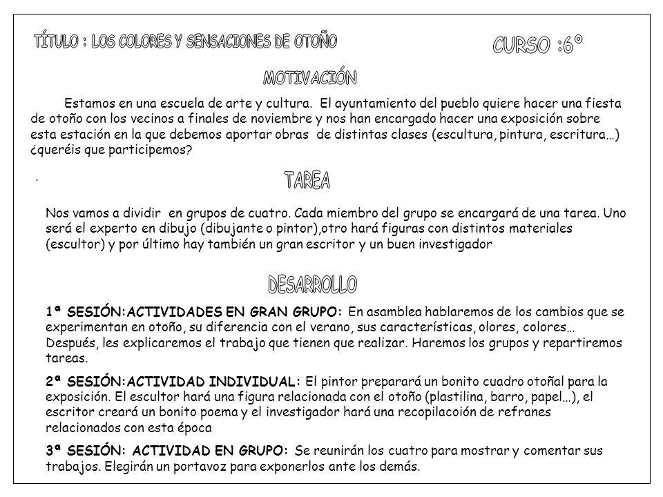 TÍTULO : LOS COLORES Y SENSACIONES DE OTOÑO