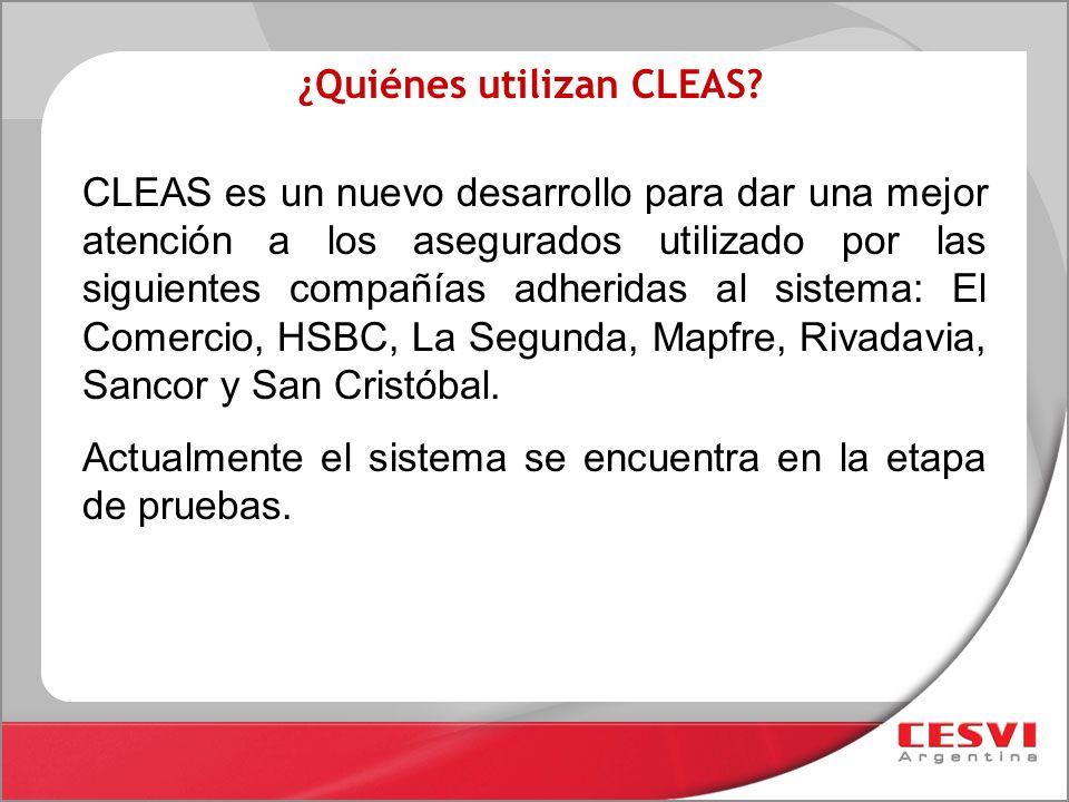 ¿Quiénes utilizan CLEAS