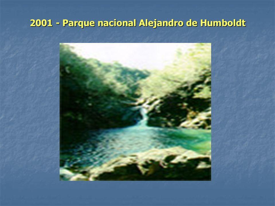 2001 - Parque nacional Alejandro de Humboldt