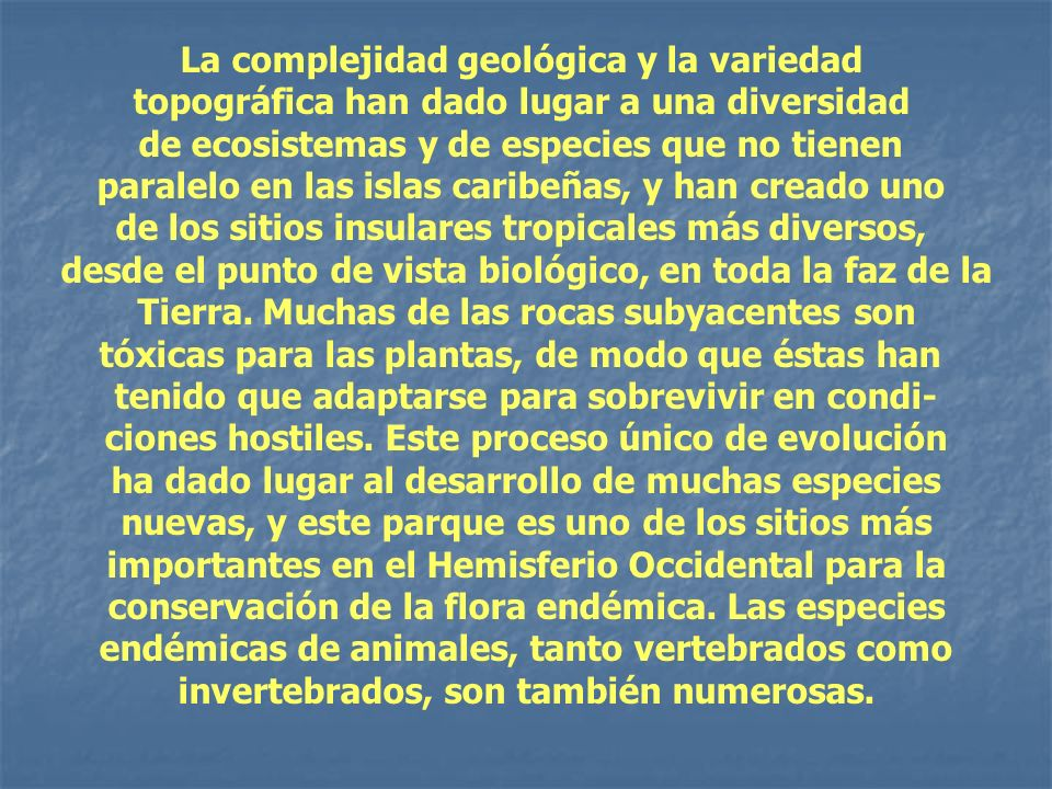 La complejidad geológica y la variedad