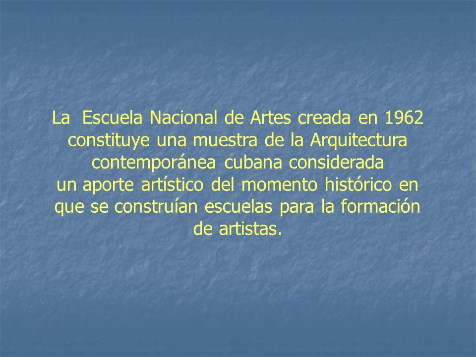 La Escuela Nacional de Artes creada en 1962