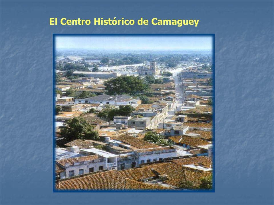 El Centro Histórico de Camaguey