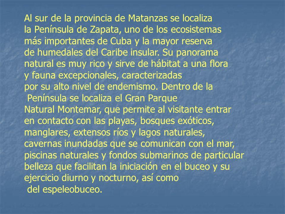 Al sur de la provincia de Matanzas se localiza