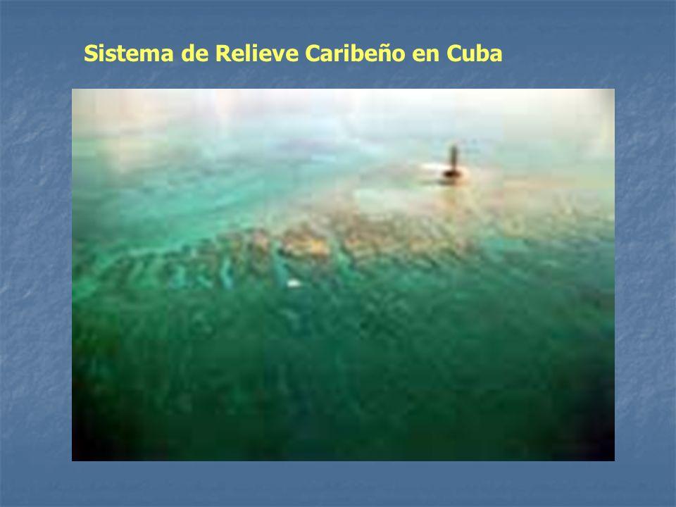 Sistema de Relieve Caribeño en Cuba