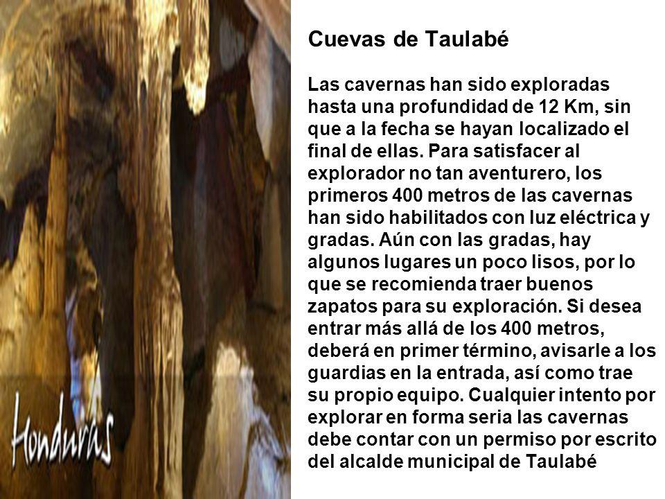 Cuevas de Taulabé Las cavernas han sido exploradas