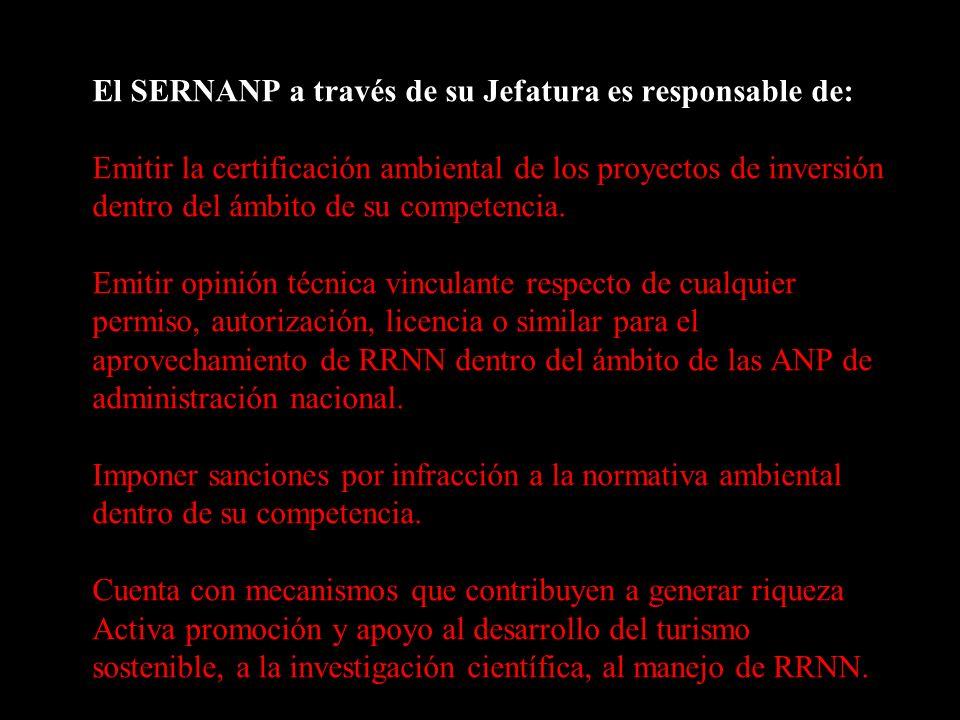 El SERNANP a través de su Jefatura es responsable de: Emitir la certificación ambiental de los proyectos de inversión dentro del ámbito de su competencia.
